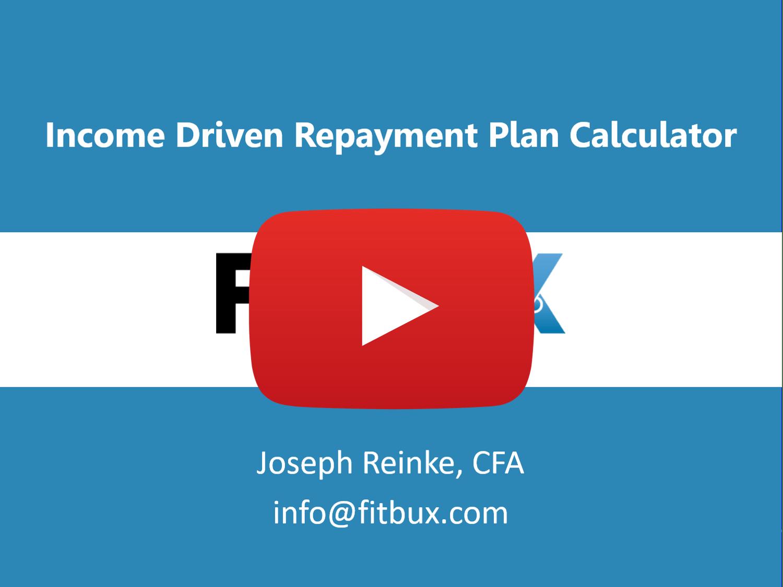 Income driven repayment calculator video