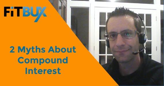 2 Myths About Compound Interest