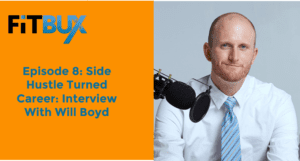 Side Hustle Turned Career: Interview With Will Boyd