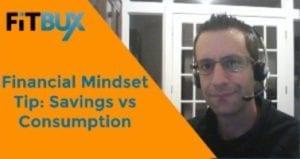 Mindset Savings Vs Consumption